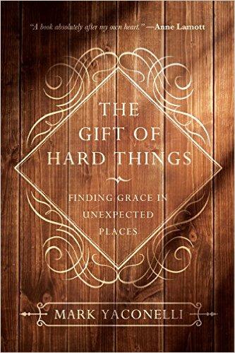 gift of hard things